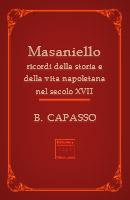 Masaniello – Ricordi della storia e della vita napoletana del secolo XVII