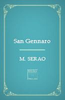 San Gennaro – Nella leggenda e nella vita