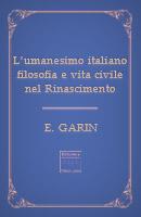 l'umanesimo italiano – Filosofia e vita civile nel Rinascimento