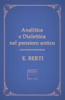 Analitica e dialettica nel pensiero antico