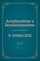 Accelerazione e secolarizzazione