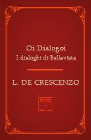 Oi dialogoi – I dialoghi di Bellavista