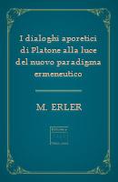 Dialoghi aporetici di Platone alla luce del nuovo paradigma ermeneutico