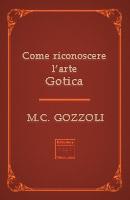 Come riconoscere l'arte Gotica