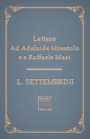 Lettere ad Adelaide Capece Minutolo e a Raffaele Masi