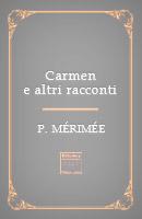 Carmen e altri racconti