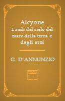 alcyone-laudi-del-cielo-del-mare-della-terra-e-degli-eroi