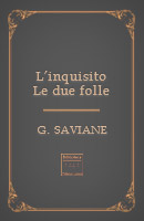 L'inquisito – Le due folle