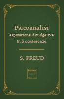 Psicoanalisi – esposizione divulgativa in cinque conferenze