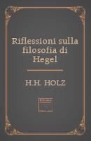 Riflessioni sulla filosofia di Hegel